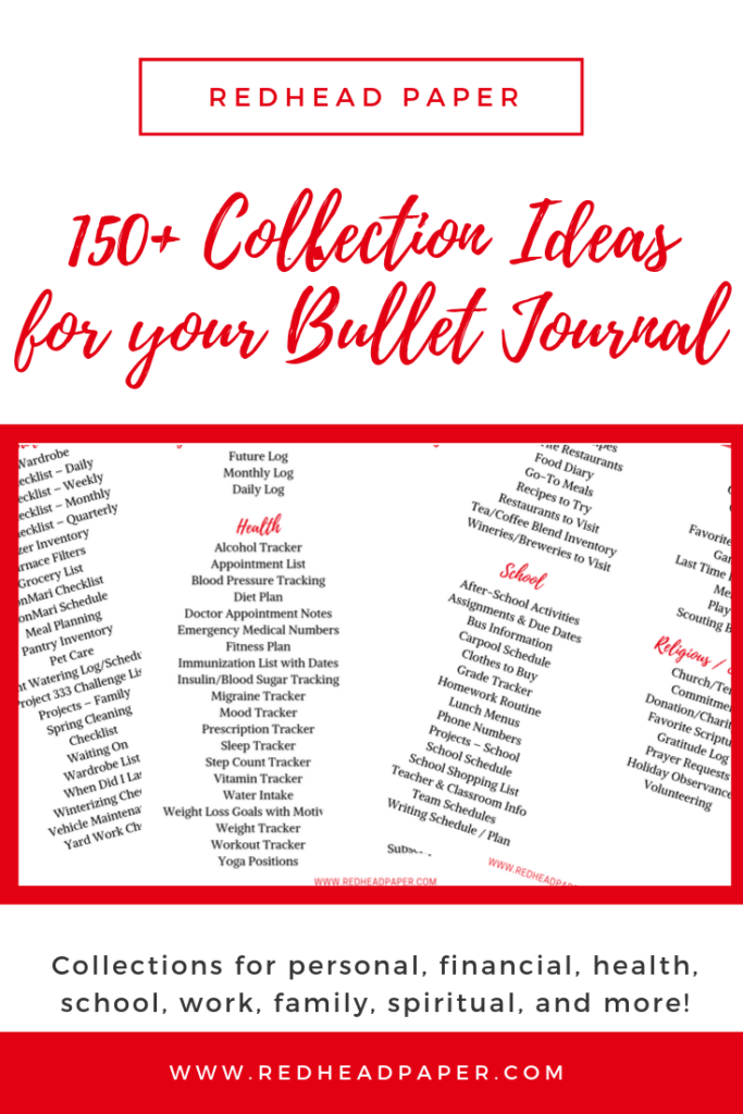 150 Plus Collection Ideas for your Bullet Journal by Redhead Paper.com
